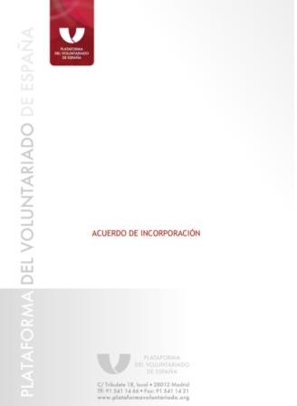 Modelo de acuerdo de incorporación de la Plataforma de Voluntariado de España