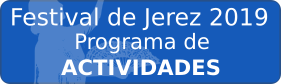 Actividades festival de Jerez 2019