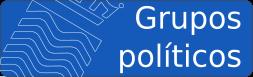 Información sobre los grupos políticos