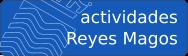 Actividades de Reyes Magos