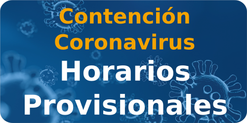 Horarios provisionales Covid 19