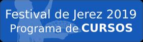 Cursos festival de Jerez 2019